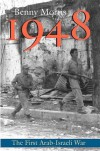 1948: A History of the First Arab-Israeli War - Prof. Benny Morris