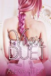 The Virgin Duet - Alexa Riley, Mayhem Cover Creations, Aquila Editing