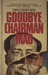 Goodbye Chairman Mao - Christopher New