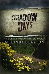 Shadow Days (Cedar Hollow Series Book 4) - Melinda Clayton