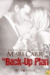 The Back-Up Plan - Mari Carr