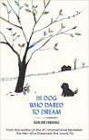 The Dog Who Dared to Dream - Sun-mi Hwang