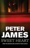 Sweet Heart - Peter James