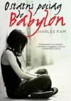 Ostatni pociąg do Babilonu - Charlee Fam