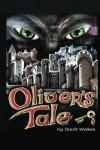 Oliver's Tale - David Walker