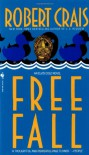 Free Fall (Elvis Cole) - Robert Crais