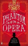 The Phantom Of The Opera - Gaston Leroux, Mireille Ribiere