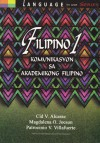 Filipino 1: Komunikasyon sa Akademikong Filipino - Cid V. Alcaraz, Magdalena O. Jocson, Patrocinio V. Villafuerte
