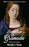 Semillas de Granada: El deber de las hijas - Wendy J. Dunn