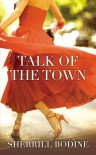 Talk of the Town - Sherrill Bodine