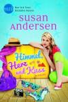Himmel, Herz und Kuss - Susan Andersen