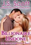 Billionaire Undone ~ Travis - J.S. Scott