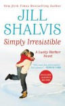 Simply Irresistible - Jill Shalvis
