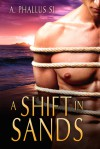 A Shift in Sands - A. Phallus Si