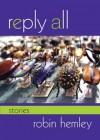 Reply All - Robin Hemley
