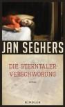 Die Sterntaler-Verschwörung - Jan Seghers