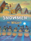 Snowmen at Night (Storytown Library, Grade K, Story 8) - Caralyn Buehner, Mark Buehner