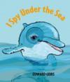 I Spy Under the Sea - Edward Gibbs