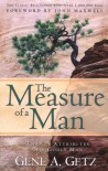 The Measure of a Man: Twenty Attributes of A Godly Man - Gene A. Getz