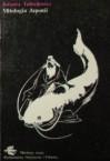 Mitologia Japonii - Jolanta Tubielewicz