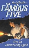 Five Go Adventuring Again - Enid Blyton