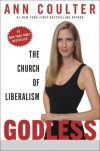 Godless: The Church of Liberalism - Ann Coulter