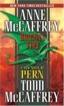 Dragon's Fire (Pern #19) - Anne McCaffrey, Todd J. McCaffrey