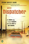 The Dispatcher - Ryan David Jahn