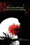 Dia de los Muertos -