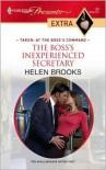 The Boss's Inexperienced Secretary - Helen Brooks