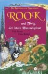 Rook und Twig, der letzte Himmelspirat (Klippenland-Chroniken, #5) - Paul Stewart, Chris Riddell