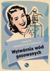Wytwórnia wód gazowanych - Combrzyńska-Nogala Dorota