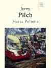 Marsz Polonia - Pilch Jerzy