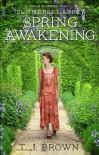 Summerset Abbey: Spring Awakening - T.J. Brown