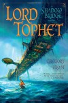 Lord Tophet - Gregory Frost
