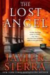 The Lost Angel - Javier Sierra