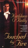 Touched by Fire - Kathleen O'Reilly