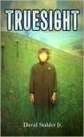 Truesight (Truesight Trilogy Series #1) -
