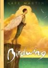 Birdwing - Rafe Martin