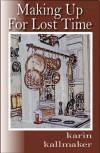 Making Up for Lost Time - Karin Kallmaker