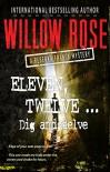 Eleven, Twelve ... Dig and delve (Rebekka Franck Book 6) - Willow Rose