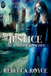 Justice - Rebecca Royce