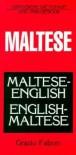 Maltese-English/English-Maltese Dictionary and Phrasebook (Hippocrene Dictionaries and Phrasebooks) - Grazio Falzon