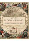 Atlas lądów niebyłych. Największe mity, zmyślenia i pomyłki kartografów - Edward Brooke-Hitching