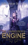 The Transference Engine - Julia Verne St. John