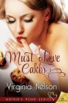 Must Love Cakes (Watkin's Pond) - Virginia Nelson