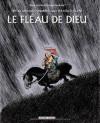 Le Fléau de Dieu : Une aventure rocambolesque d'Attila le Hun -