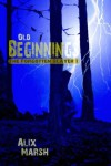 Old Beginnings (The Forgotten Slayer Book 1) - Alix Marsh