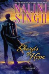 Shards of Hope - Nalini Singh