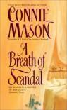 A Breath of Scandal - Connie Mason